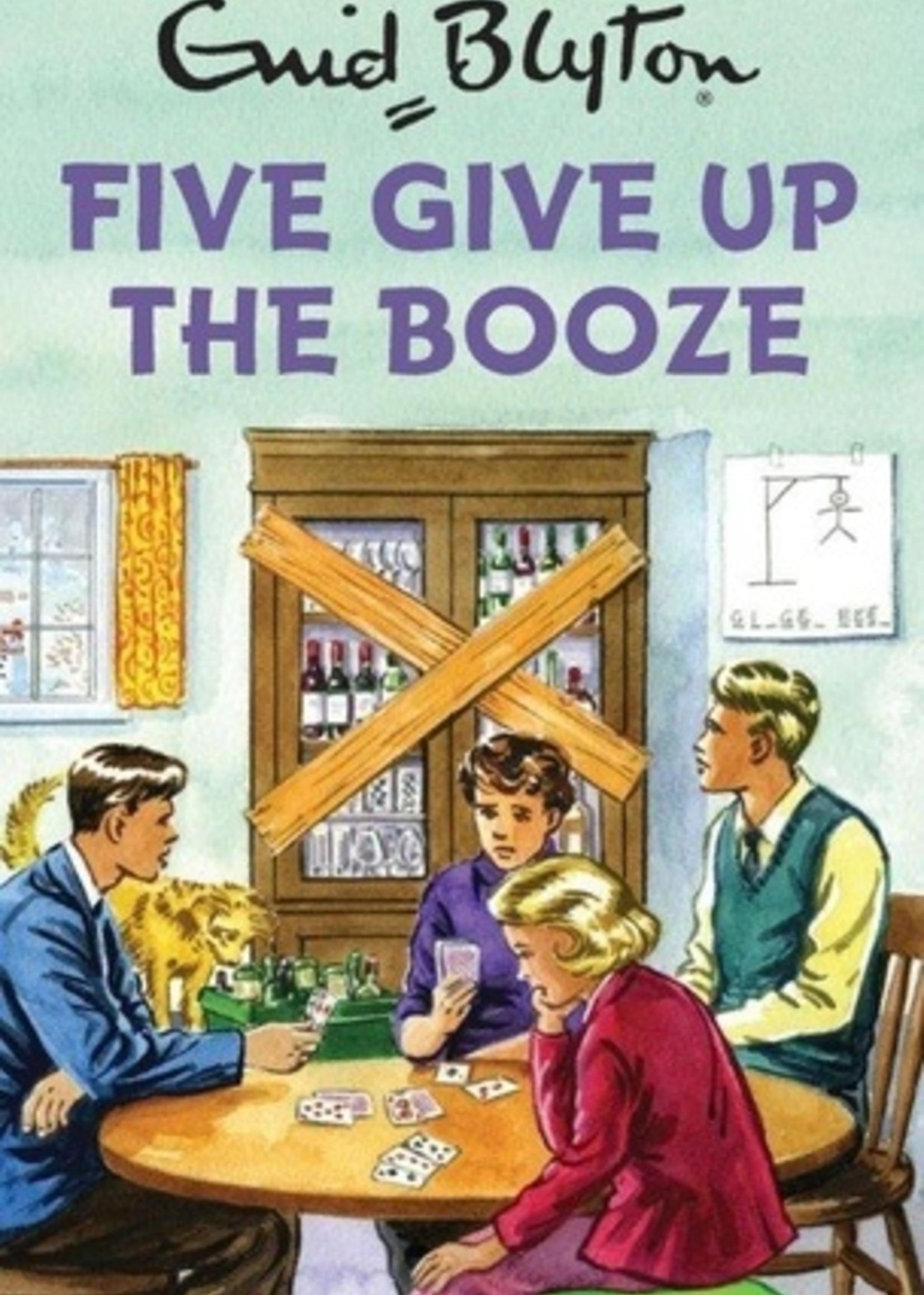 Hachette Blyton: 5 Give Up Booze