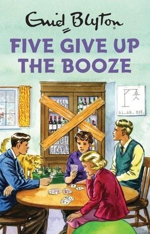 Blyton: 5 Give Up Booze