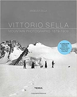 Sella: Mountain Photographs 1879-1909