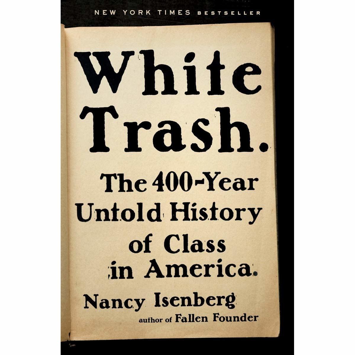Nancy Isenberg: White Trash