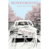 Honeymoons: Journeys from the Altar