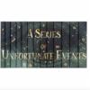 Juniper A Series of Unfortunate Events