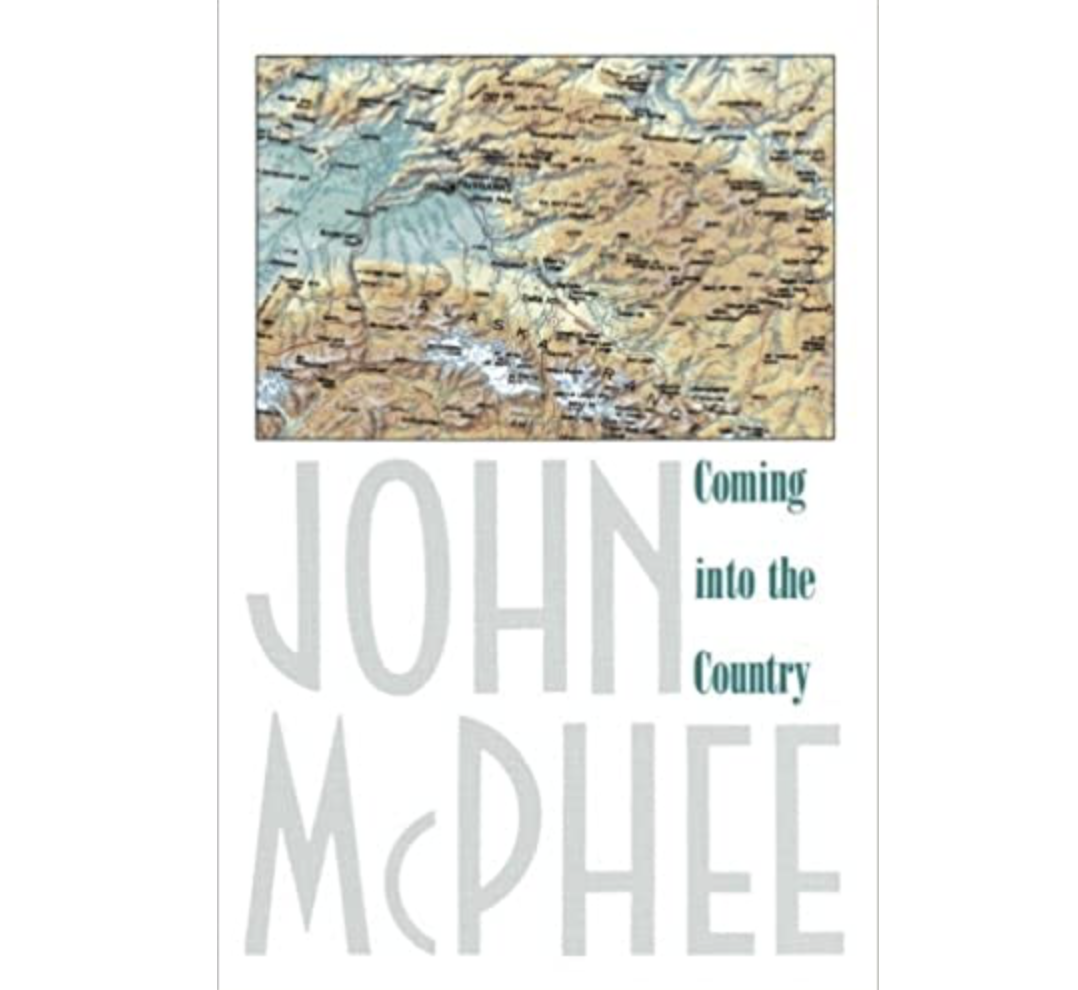 McPhee: Coming Into the Country