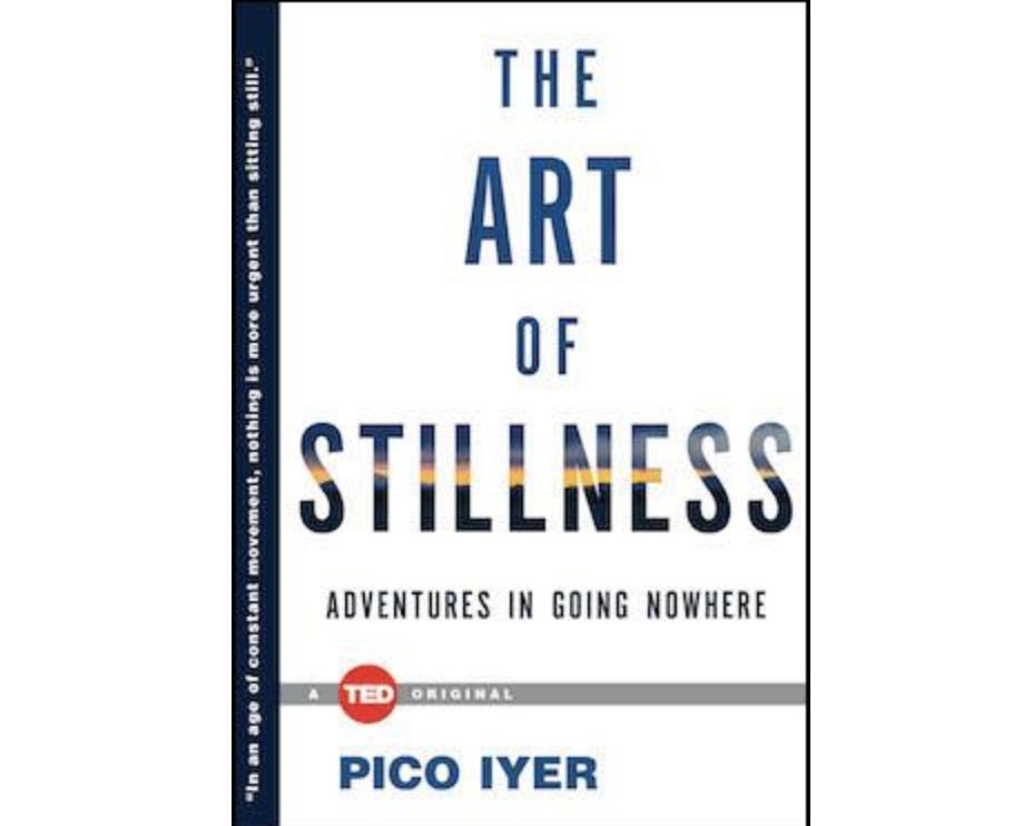 Iyer: The Art Of Stillness