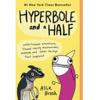 Brosh: Hyperbole & A Half