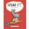 Spend It! A Moneybunny Book - Mcleod