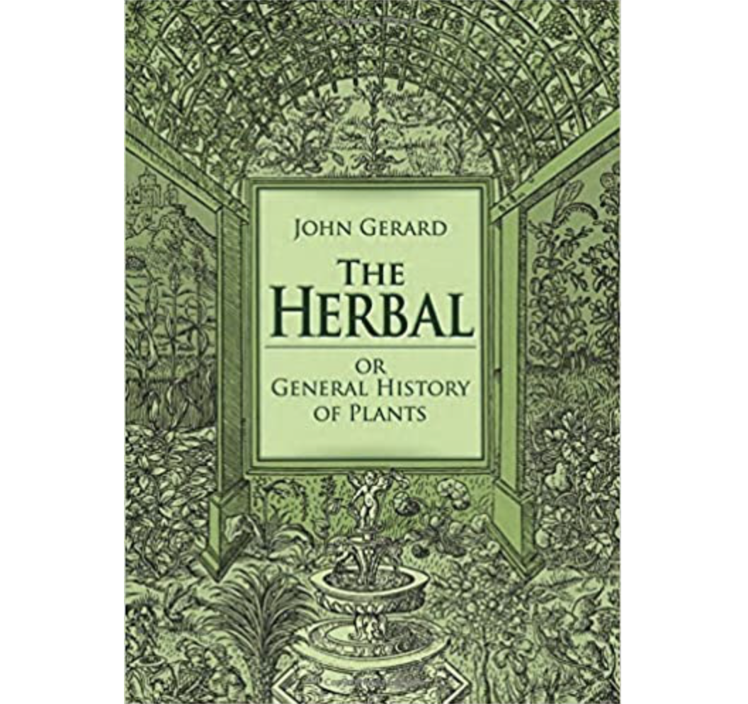 Gerard: The Herbal, or General history of Plants