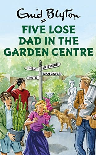 Blyton: 5 Lose Dad in the Garden Centre