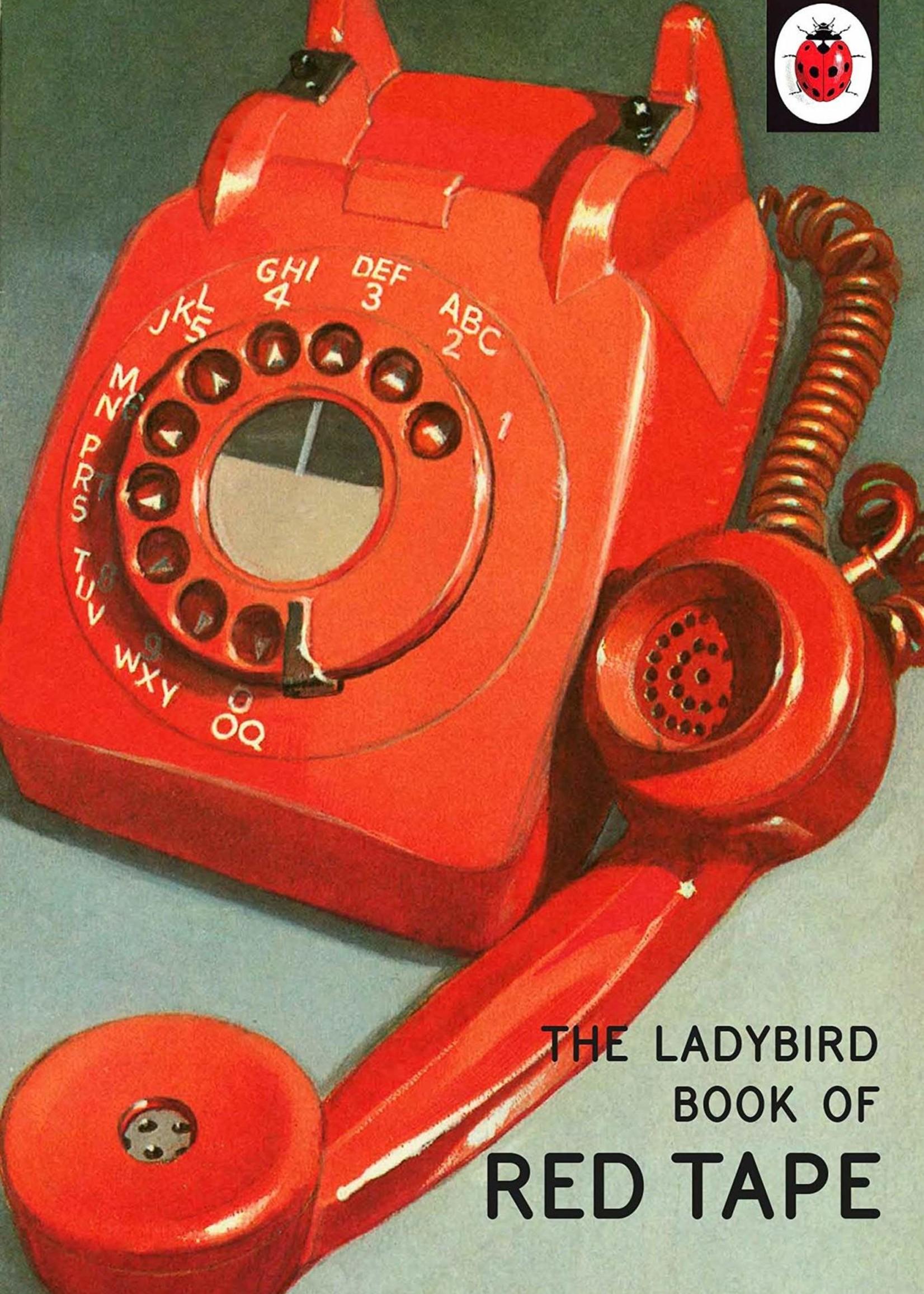 Penguin Random House The Ladybird Book of Red Tape