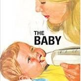 Penguin Random House How it Works: The Baby