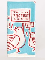 Blue Q Blue Q Dish Towel This is My Protest Towel