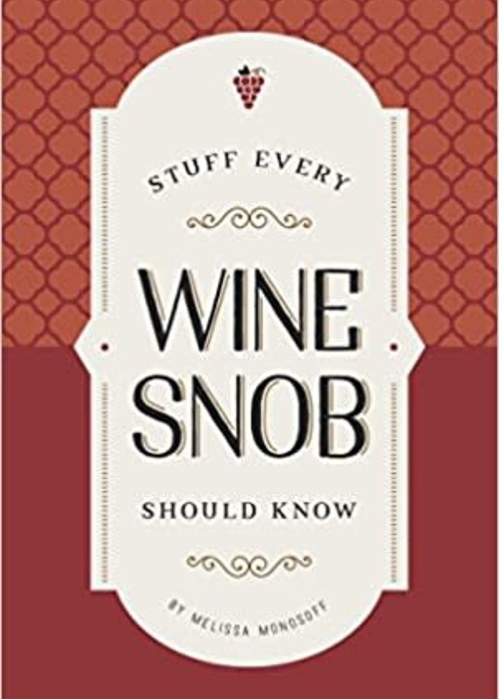 Penguin Random House Stuff Every Wine Snob Should Know