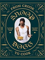 Raincoast Books From Crook To Cook - Snoop Dog