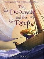 Raincoast Books Doorway and The Deep - Ormsbee