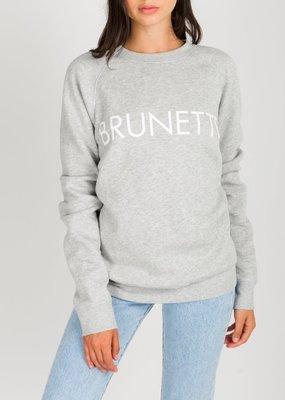 Brunette the Label Brunette Sweatshirt in Pebble Grey