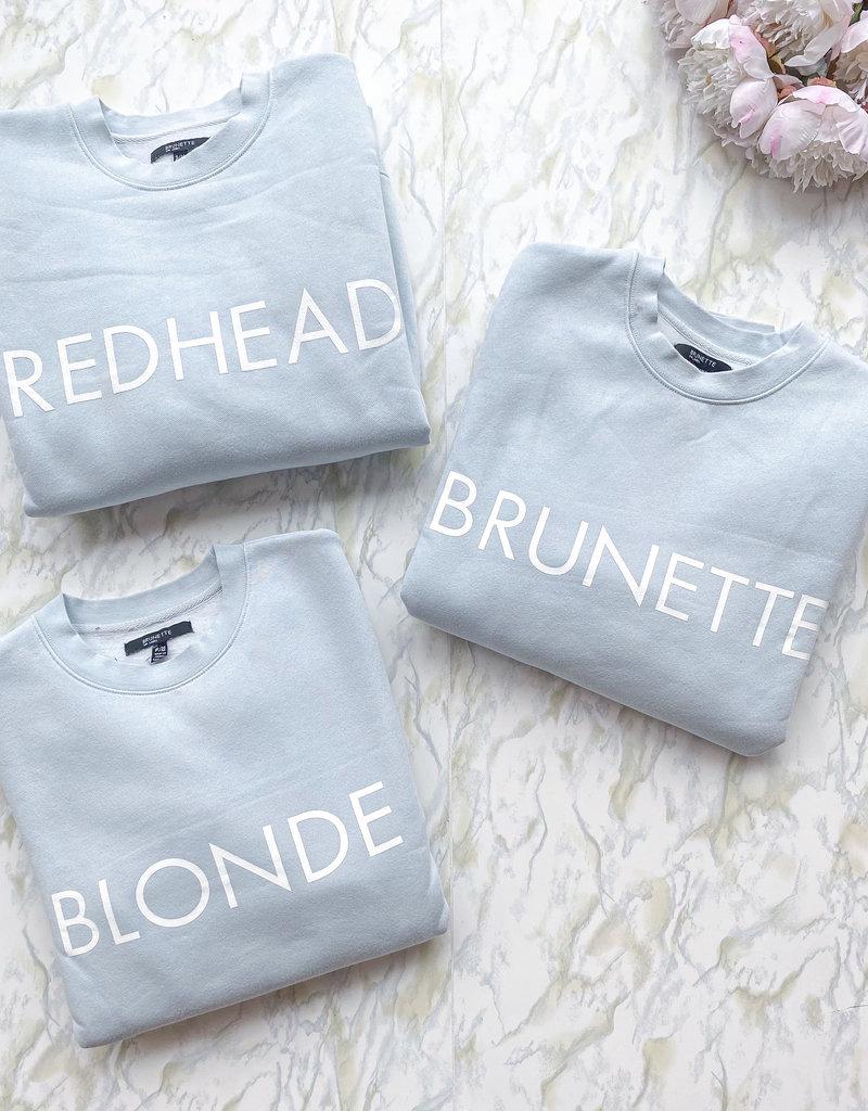 Brunette the Label Blonde Core Crew Sweatshirt in Sky Blue