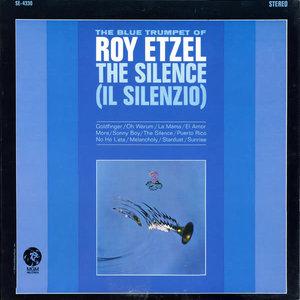 Roy Etzel - The Silence (Il Silenzio) [USED]