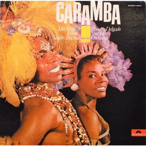 Roberto Delgado & His Orchestra - Caramba! [USED]