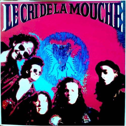 Le Cri De La Mouche - Le Cri De La Mouche [USAGÉ]