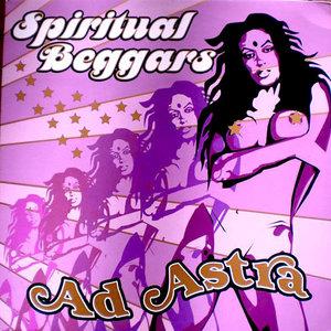 Spiritual Beggars - Ad Astra [USAGÉ]