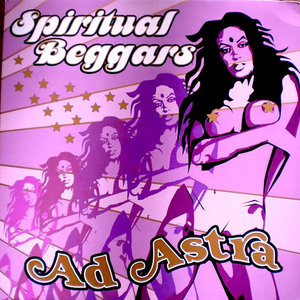 Spiritual Beggars - Ad Astra [USED]