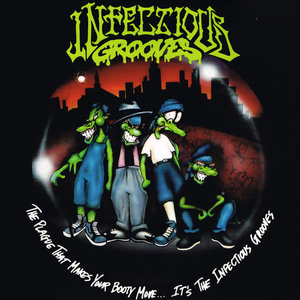 Infectious Grooves - The Plague That Makes Your Booty Move... It's The Infectious Grooves (Glow In The Dark vinyl) [USAGÉ]