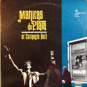 Manitas De Plata - Manitas De Plata At Carnegie Hall [USED]