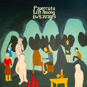 Papercuts - Life Among The Savages [USED]