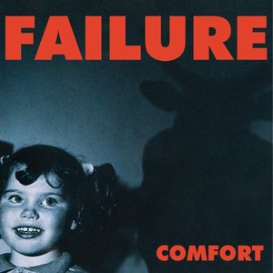Failure - Comfort [USAGÉ]