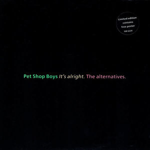 Pet Shop Boys - It's Alright (The Alternatives) [USED]