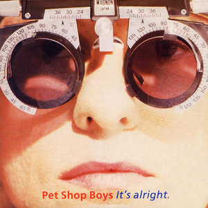 Pet Shop Boys - It's Alright [USED]