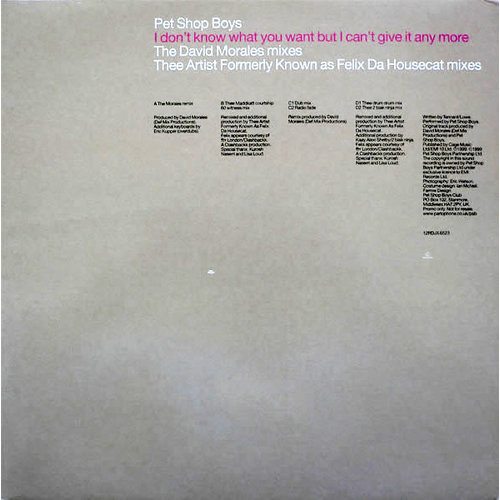 Pet Shop Boys - I Don't Know What You Want But I Can't Give It Any More (The David Morales Mixes / Thee Artist Formerly Known As Felix Da Housecat Mixes) [USAGÉ]
