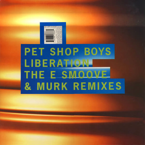 Pet Shop Boys - Liberation (The E Smoove & Murk Remixes) / Young Offender (The Jam & Spoon Remixes) [USED]