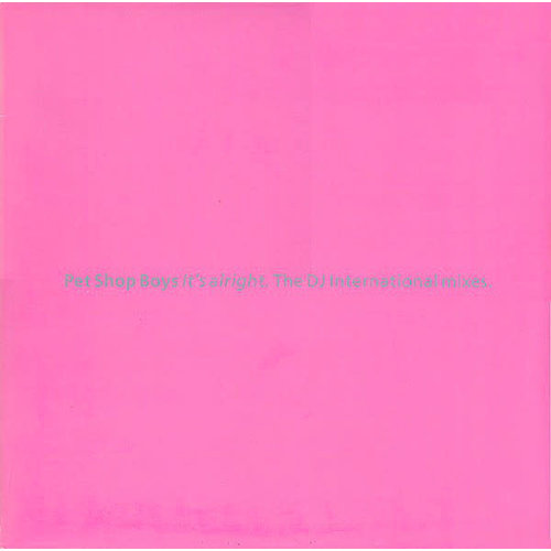 Pet Shop Boys - It's Alright (The DJ International Mixes) [USED]