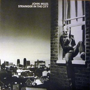 John Miles - Stranger In The City [USAGÉ]