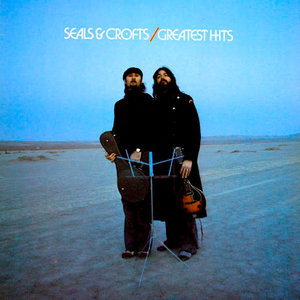 Seals & Crofts - Greatest Hits [USAGÉ]