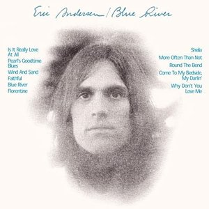 Eric Andersen - Blue River [USED]
