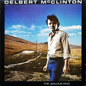 Delbert McClinton - The Jealous Kind [USED]