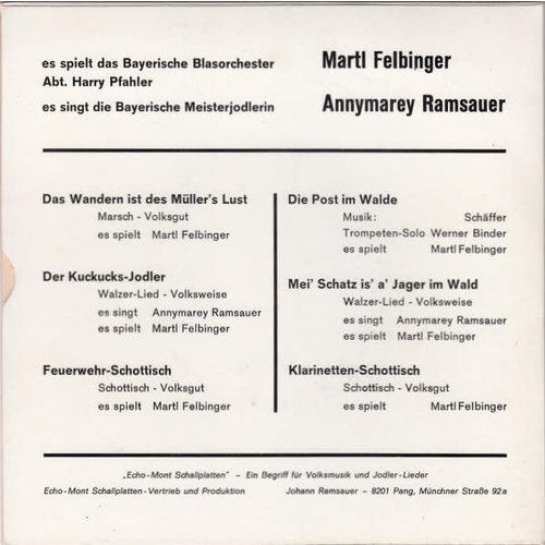 Martl Felbinger, Annymarie Ramsauer - Bei Blasmusik Und Jodler-Gsang Da Wird Oam Die Zeit Net' Z'lang [USED]
