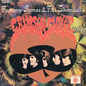 Tommy James & The Shondells - Crimson & Clover [USED]