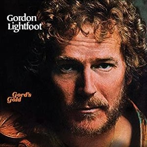 Gordon Lightfoot - Gord's Gold [USAGÉ]