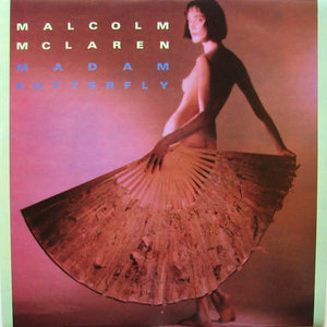Malcolm McLaren - Madam Butterfly [USED]