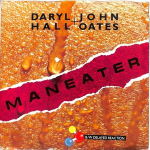 Daryl Hall & John Oates - Maneater [USED]
