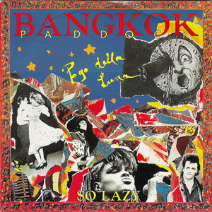 Bangkok Paddock - So Lazy / I Feel So Right [USED]