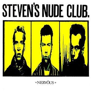 Steven's Nude Club - Nervöus [USAGÉ]