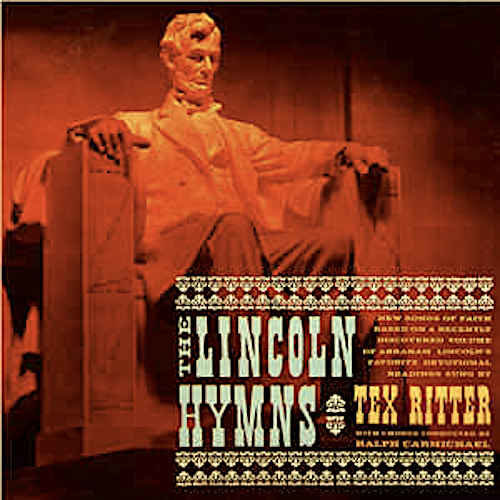 Tex Ritter - The Lincoln Hymns [USED]