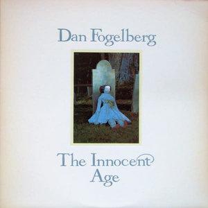 Dan Fogelberg - The Innocent Age [USED]