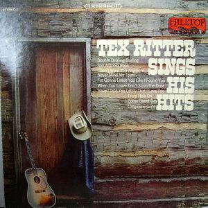 Tex Ritter - Sings His Hits [USAGÉ]