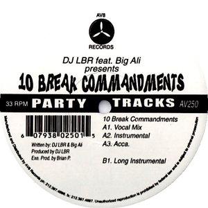 DJ LBR Feat. Big Ali - 10 Break Commandments [USED]
