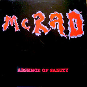 McRad - Absence Of Sanity [USED]